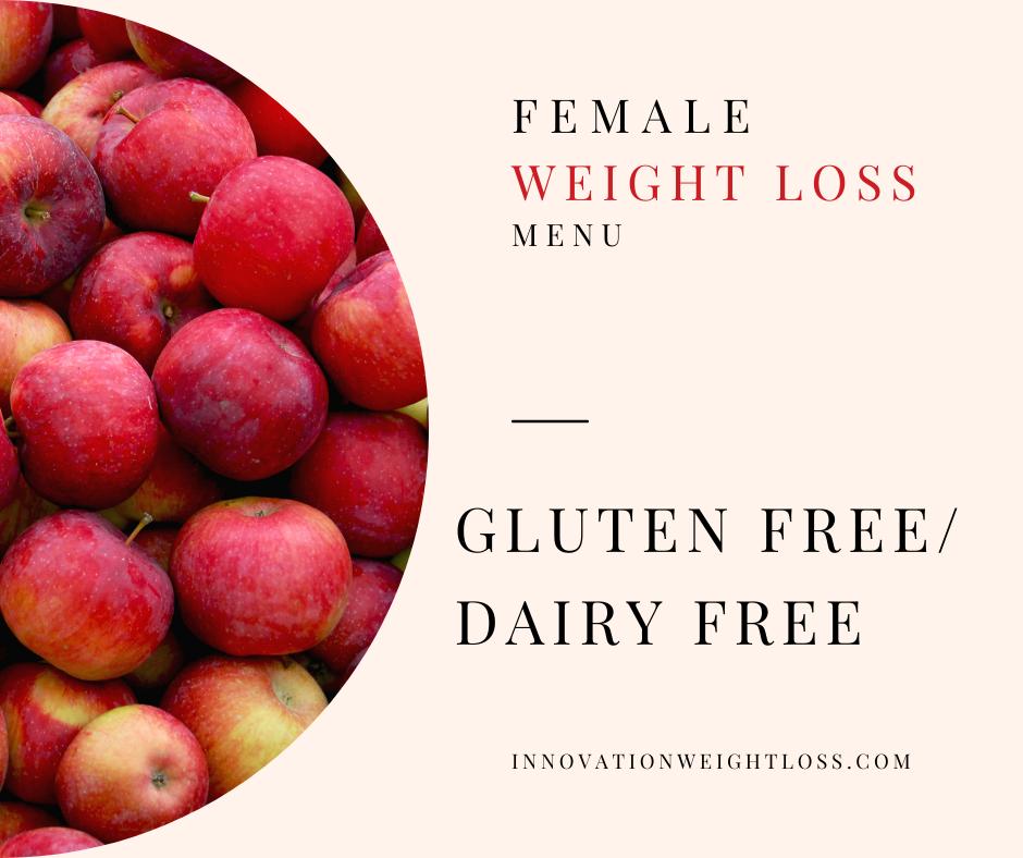 GLUTEN FREE/DAIRY FREE WEIGHT LOSS MENU