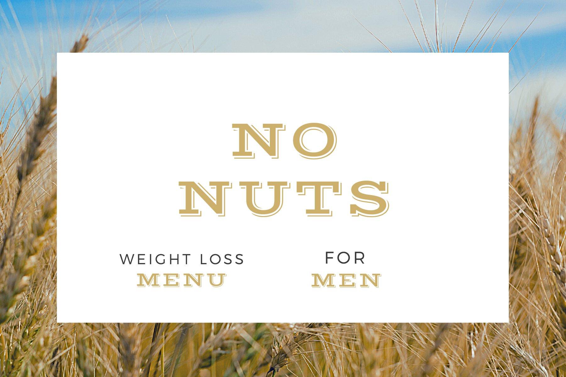 NO NUTS – WEIGHT LOSS MENU FOR MEN